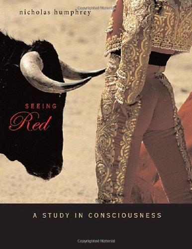 Seeing Red A Study in Consciousness  2006 edition cover