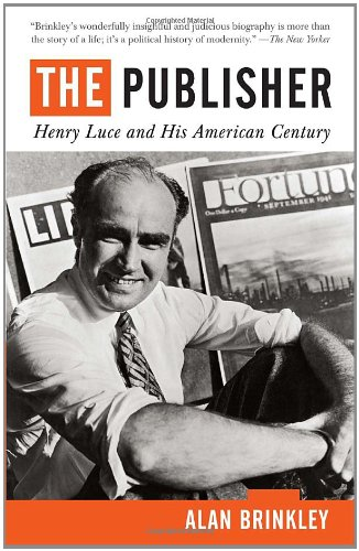 Publisher Henry Luce and His American Century  2011 edition cover