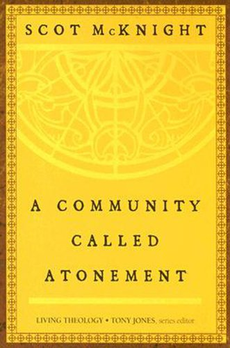 Community Called Atonement   2007 edition cover