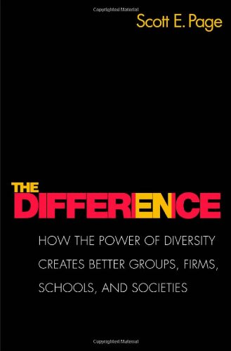 Difference How the Power of Diversity Creates Better Groups, Firms, Schools, and Societies  2008 (Revised) edition cover