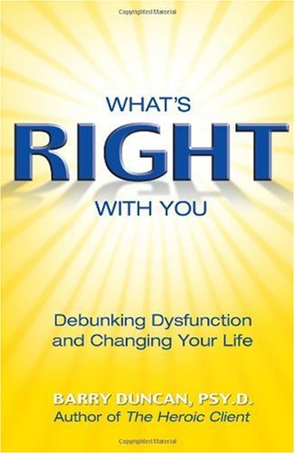 What's Right with You Debunking Dysfunction and Changing Your Life  2005 edition cover