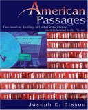 American Passages Documentary Readings in United States History from Columbus to the Present  2006 (Revised) 9780757526541 Front Cover