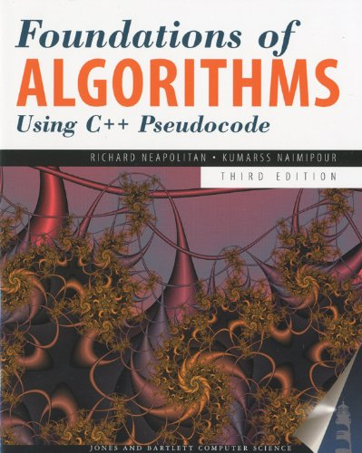 Foundations of Algorithms Using C++ Pseudocode  3rd 9780763763541 Front Cover