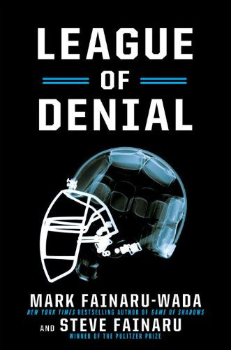 League of Denial The NFL, Concussions and the Battle for Truth  2013 edition cover