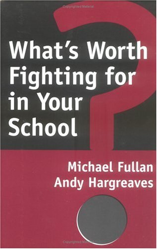 What's Worth Fighting for in Your School?  1996 edition cover