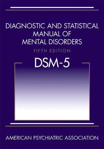 Diagnostic and Statistical Manual of Mental Disorders DSM-5  5th 2013 (Revised) 9780890425541 Front Cover