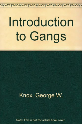 Introduction to Gangs 5th 2000 9780966515541 Front Cover