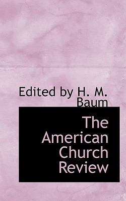 The American Church Review:   2009 edition cover