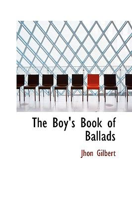 Boy's Book of Ballads N/A 9781113631541 Front Cover