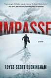 Impasse A Novel  2015 9781250011541 Front Cover