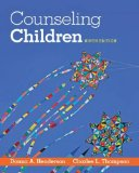 Counseling Children:   2015 9781285464541 Front Cover
