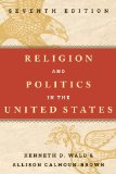 Religion and Politics in the United States  7th 2014 edition cover
