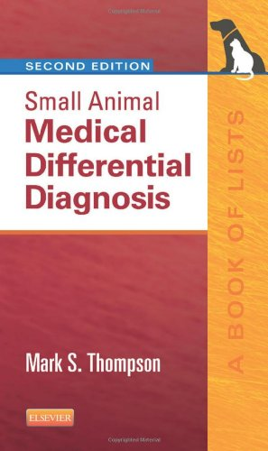 Small Animal Medical Differential Diagnosis A Book of Lists 2nd edition cover