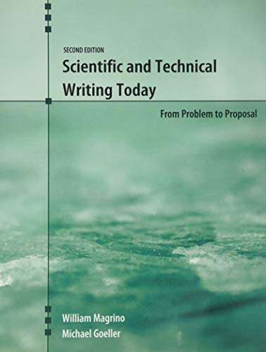 Scientific and Technical Writing Today From Problem to Proposal 2nd (Revised) edition cover