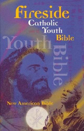 Fireside Catholic Youth Bible 1st edition cover