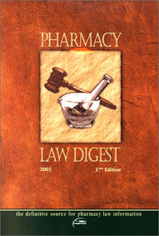 Pharmacy Law Digest  37th 2003 (Revised) edition cover