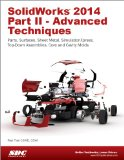 SolidWorks 2014 Part II - Advanced Techniques  N/A edition cover