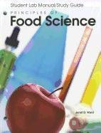 Principles of Food Science:  2nd 2007 (Student Manual, Study Guide, etc.) edition cover