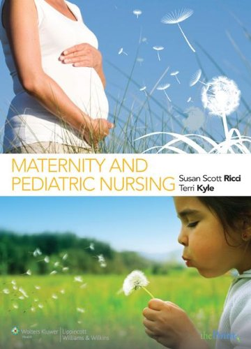Ricci &amp: Kyle: Maternity and Pediatric Nursing and Study Guide That Accompanies the Text   2008 edition cover