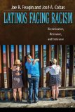Latinos Facing Racism Discrimination, Resistance, and Endurance  2014 edition cover
