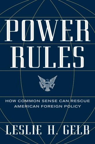 Power Rules How Common Sense Can Rescue American Foreign Policy  2009 9780061714542 Front Cover