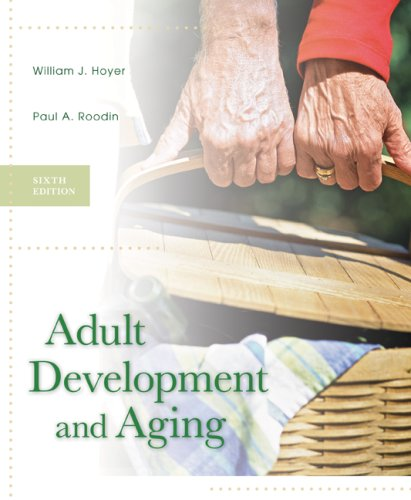 Adult Development and Aging  6th 2009 (Revised) edition cover