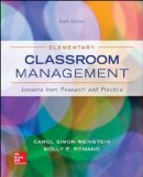 Elementary Classroom Management Lessons from Research and Practice 6th 2015 edition cover