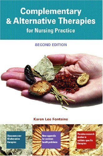Complementary and Alternative Therapies for Nursing Practice  2nd 2005 edition cover