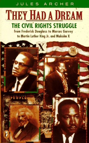 They Had a Dream The Civil Rights Struggle from Frederick Douglass... Malcolm X  1996 edition cover
