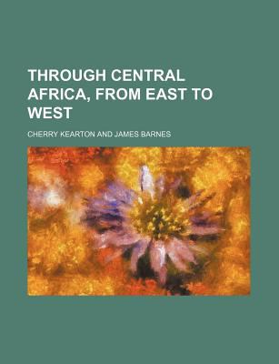 Through Central Afric  N/A edition cover