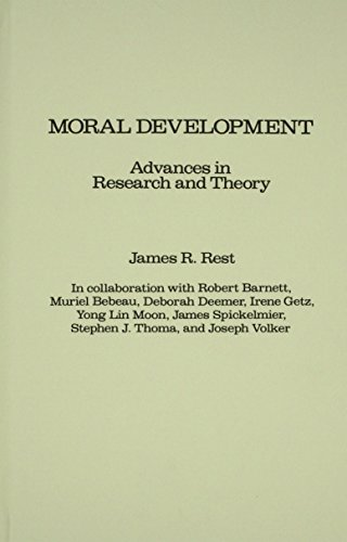 Moral Development Advances in Research and Theory  1986 9780275922542 Front Cover