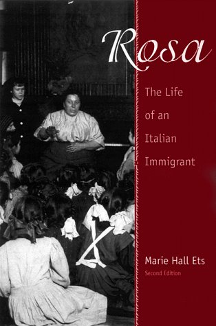 Rosa The Life of an Italian Immigrant 2nd 1999 edition cover