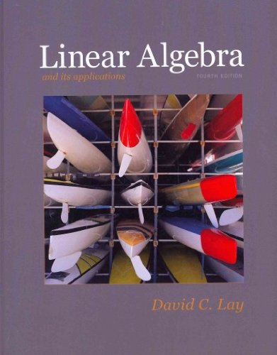 Linear Algebra and Its Applications with Student Study Guide  4th 2012 edition cover