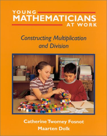 Young Mathematicians at Work Constructing Multiplication and Division  2001 edition cover