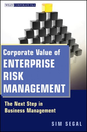 Corporate Value of Enterprise Risk Management The Next Step in Business Management  2011 edition cover
