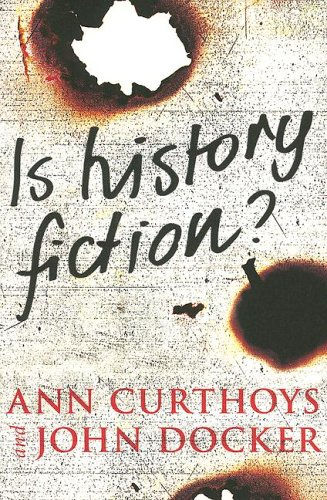 Is History Fiction?   2005 (Annotated) 9780472031542 Front Cover