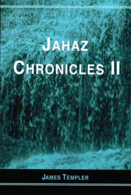 Jahaz Chronicles II  N/A 9780533156542 Front Cover