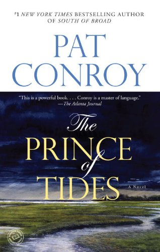 Prince of Tides A Novel  2005 9780553381542 Front Cover