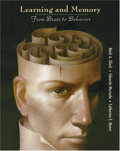 Learning and Memory From Brain to Behavior  2008 edition cover