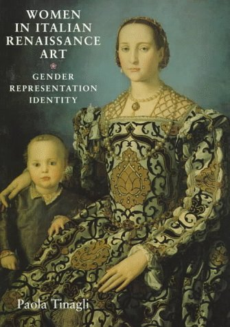 Women in Italian Renaissance Art Gender, Representation and Identity  1997 edition cover