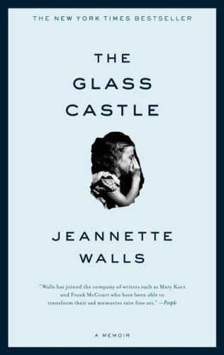 Glass Castle A Memoir  2006 9780743247542 Front Cover