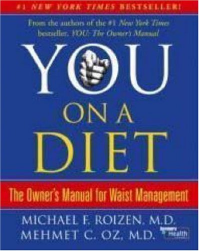 You - On a Diet The Owner's Manual for Waist Management  2006 edition cover