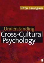 Understanding Cross-Cultural Psychology Eastern and Western Perspectives  2007 9780761971542 Front Cover