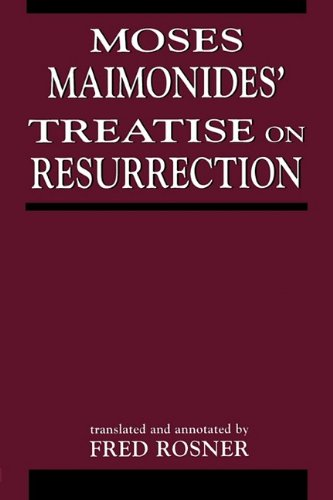 Moses Maimonides' Treatise on Resurrection  N/A edition cover