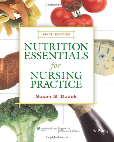Nutrition Essentials for Nursing Practice  6th 2009 (Revised) edition cover