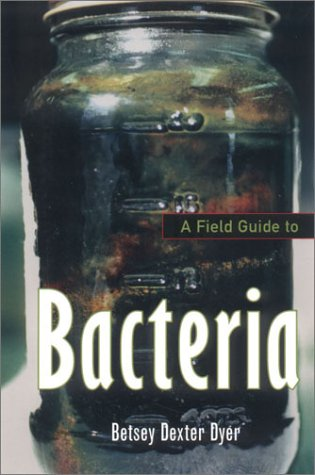 Field Guide to Bacteria   2003 edition cover