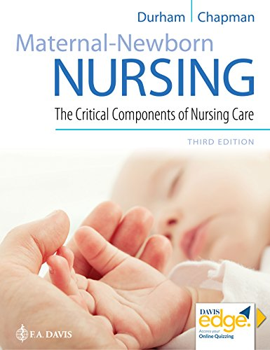 Maternal-Newborn Nursing The Critical Components of Nursing Care 3rd 2019 (Revised) 9780803666542 Front Cover