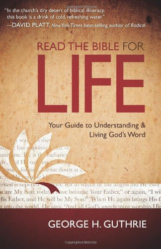 Read the Bible for Life Your Guide to Understanding and Living God's Word  2011 edition cover