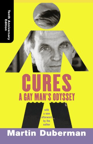Cures A Gay Man's Odyssey 10th 2002 (Annotated) edition cover