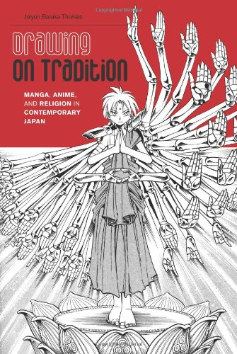 Drawing on Tradition Manga, Anime, and Religion in Contemporary Japan  2012 edition cover